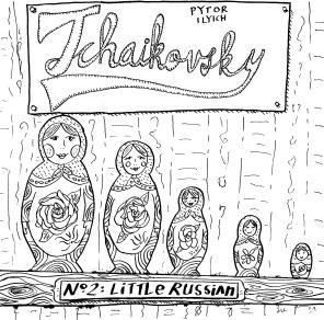 """Tchaikovsky's Symphony No. 2 """"Little Russian"""""""